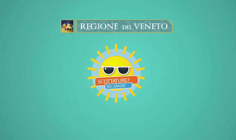 """""""Scottature? No, grazie!"""": è lo slogan dell'estate del Veneto che diffonde con un video realizzato con la Ulss 3 Serenissima"""