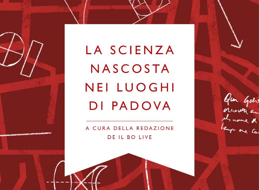 """Padova, una """"guida"""" per la caccia alla scienza"""