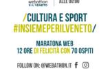Cultura e Sport #Insieme per il Veneto: @webathon per l'emergenza coronavirus